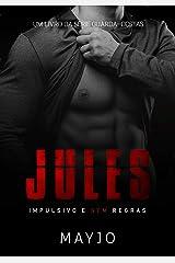 JULES: Impulsivo e sem regras eBook Kindle