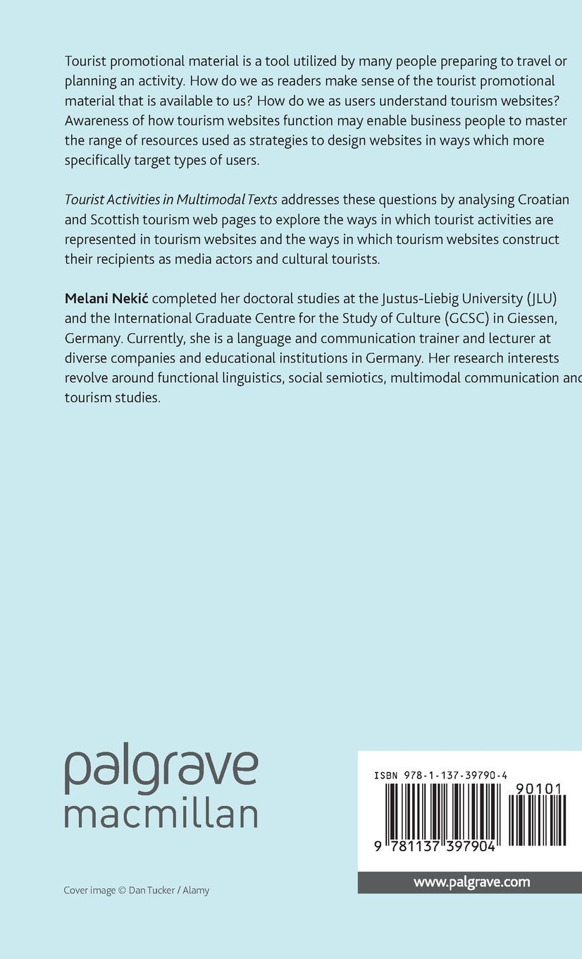 Tourist Activities in Multimodal Texts: An Analysis of Croatian and Scottish Tourism Websites by Palgrave Macmillan