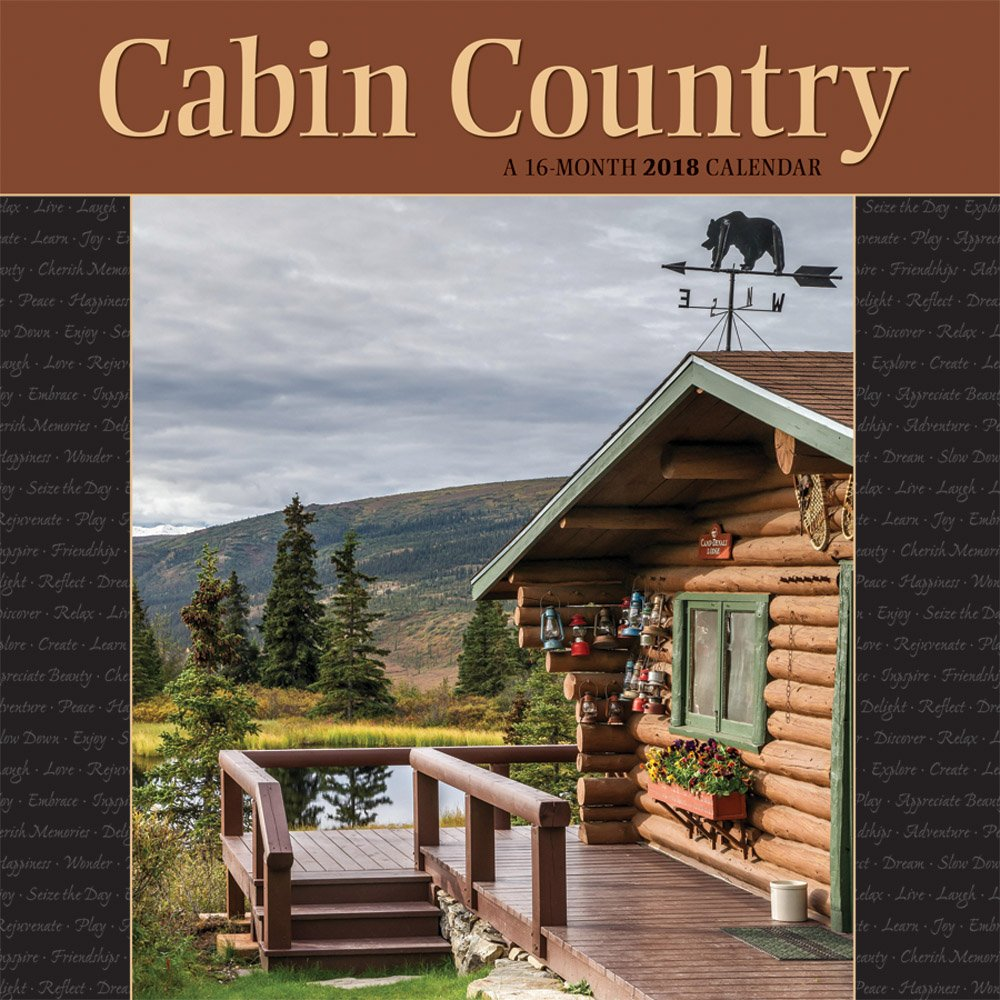 Cabin Country 2018 12 x 12 Inch Monthly Square Wall Calendar by Wyman, Outdoor Log Nature Rural PDF