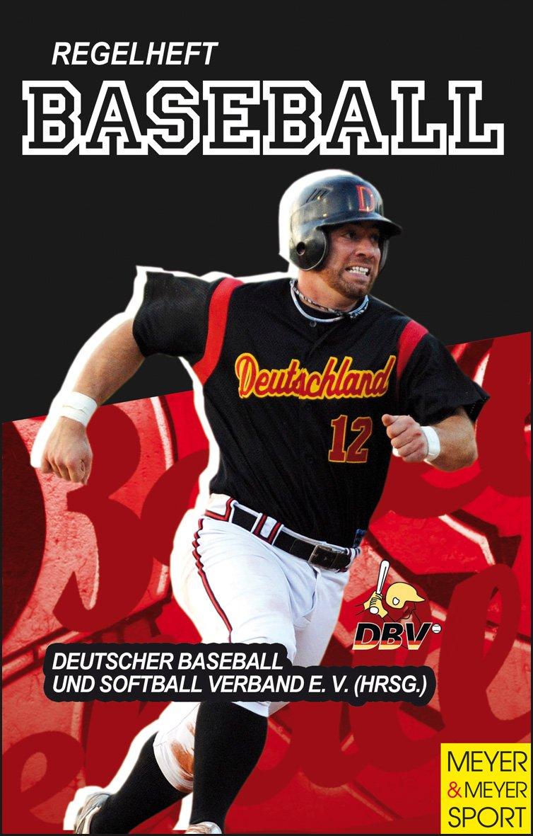 Regelheft Baseball Broschiert – 29. März 2012 Meyer & Meyer Sport 389899757X Ballsport Baseball - Softball