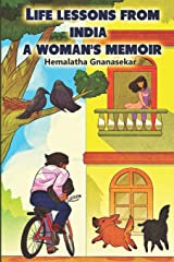 LIFE LESSONS FROM INDIA - A WOMAN'S MEMOIR Paperback