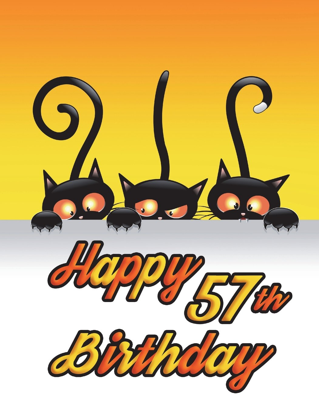 """Download Happy 57th Birthday: Notebook, Journal, Diary, 185 Lined Pages, Birthday Gifts for 57 Year Old Men or Women, Husband or Wife, Mother or Father, ... Lovers, Halloween, Book Size 8 1/2"""" x 11"""" pdf"""