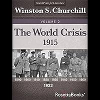 The World Crisis, 1915 (Winston S. Churchill World Crisis Collection Book 2) (English Edition)