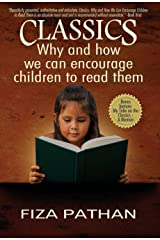 CLASSICS: Why and how we can encourage children to read them Hardcover