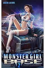 Monster Girl Base 2 Kindle Edition