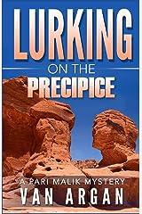Lurking on the Precipice (A Pari Malik Mystery) Paperback