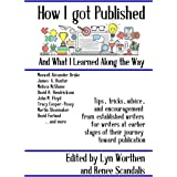 How I Got Published and What I Learned Along the Way