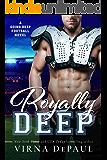 Royally Deep (Going Deep Book 2)