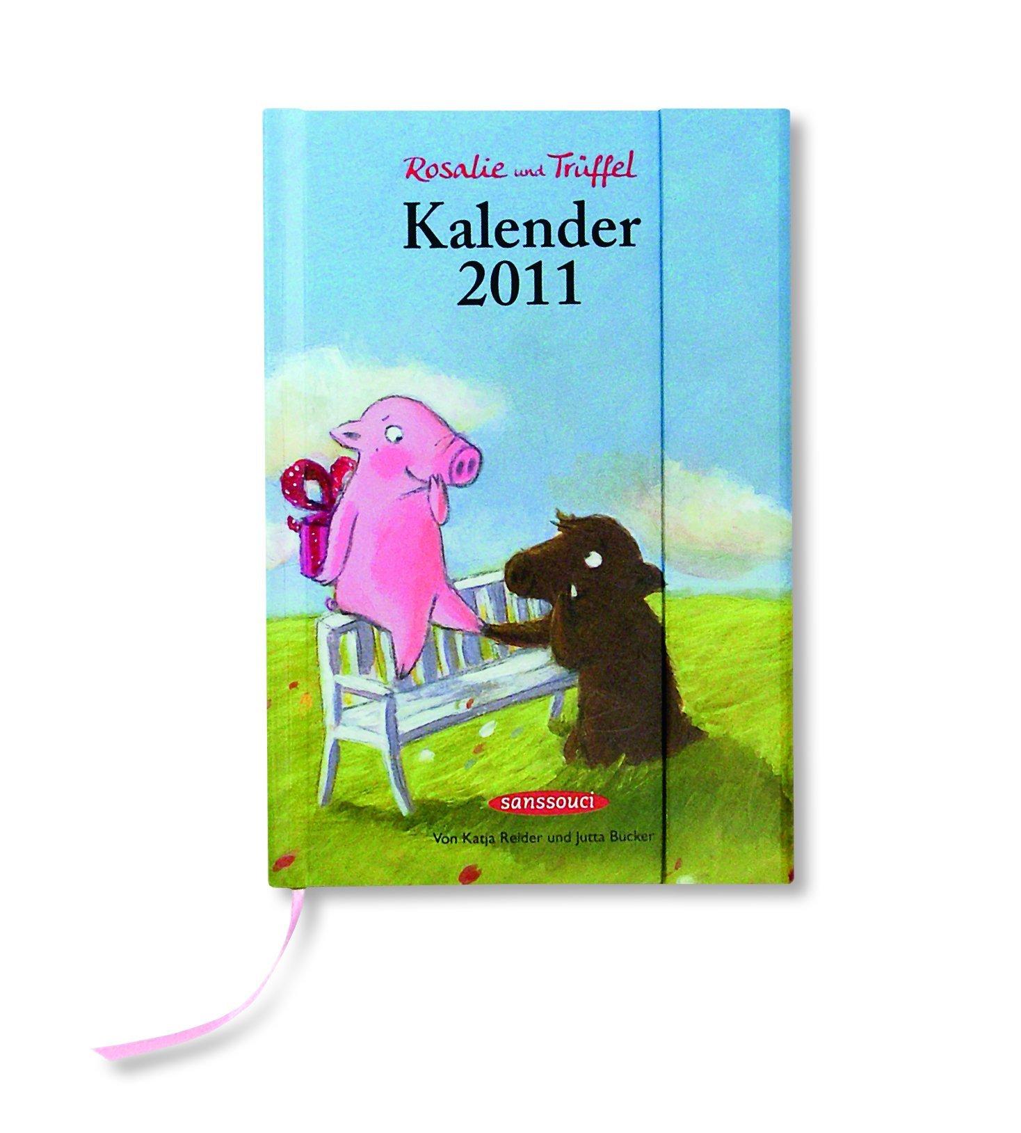 Kalender 2011 Rosalie und Trüffel