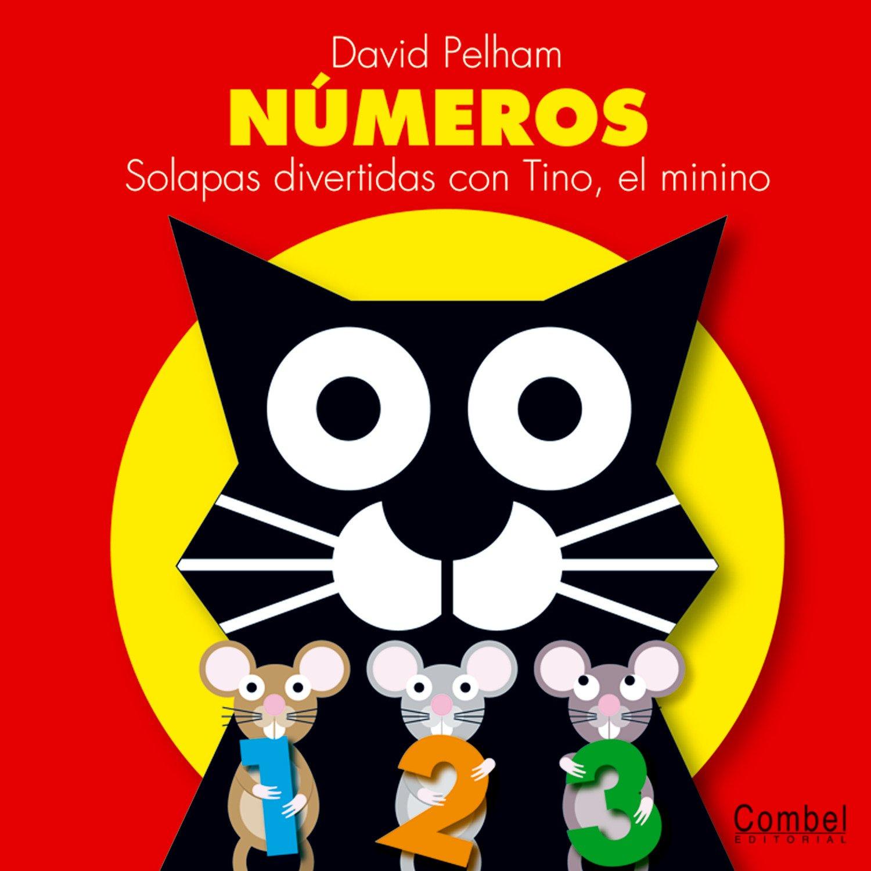 Download Números: Solapas divertidas con Tino, el minino (Spanish Edition) pdf epub