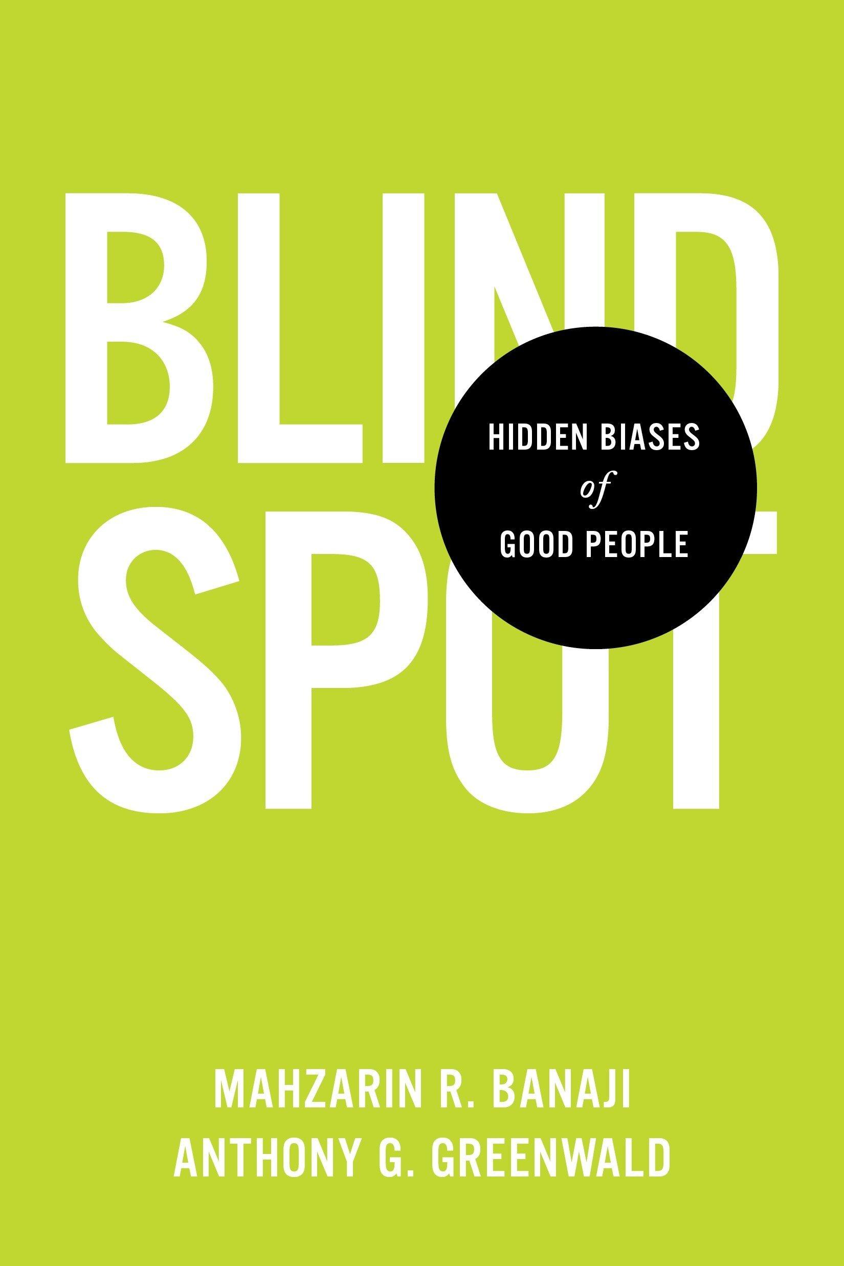 Hidden Biases of Good People Blindspot