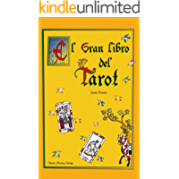 El Gran Libro del Tarot. Manual Práctico.