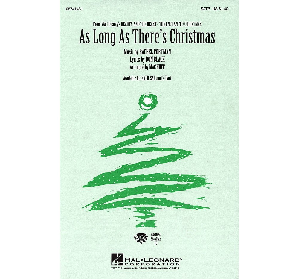 Hal Leonard As Long As There's Christmas (from Beauty and the Beast - The Enchanted Christmas) SATB arranged by Mac Huff PDF