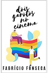 Dois Garotos no Cinema eBook Kindle