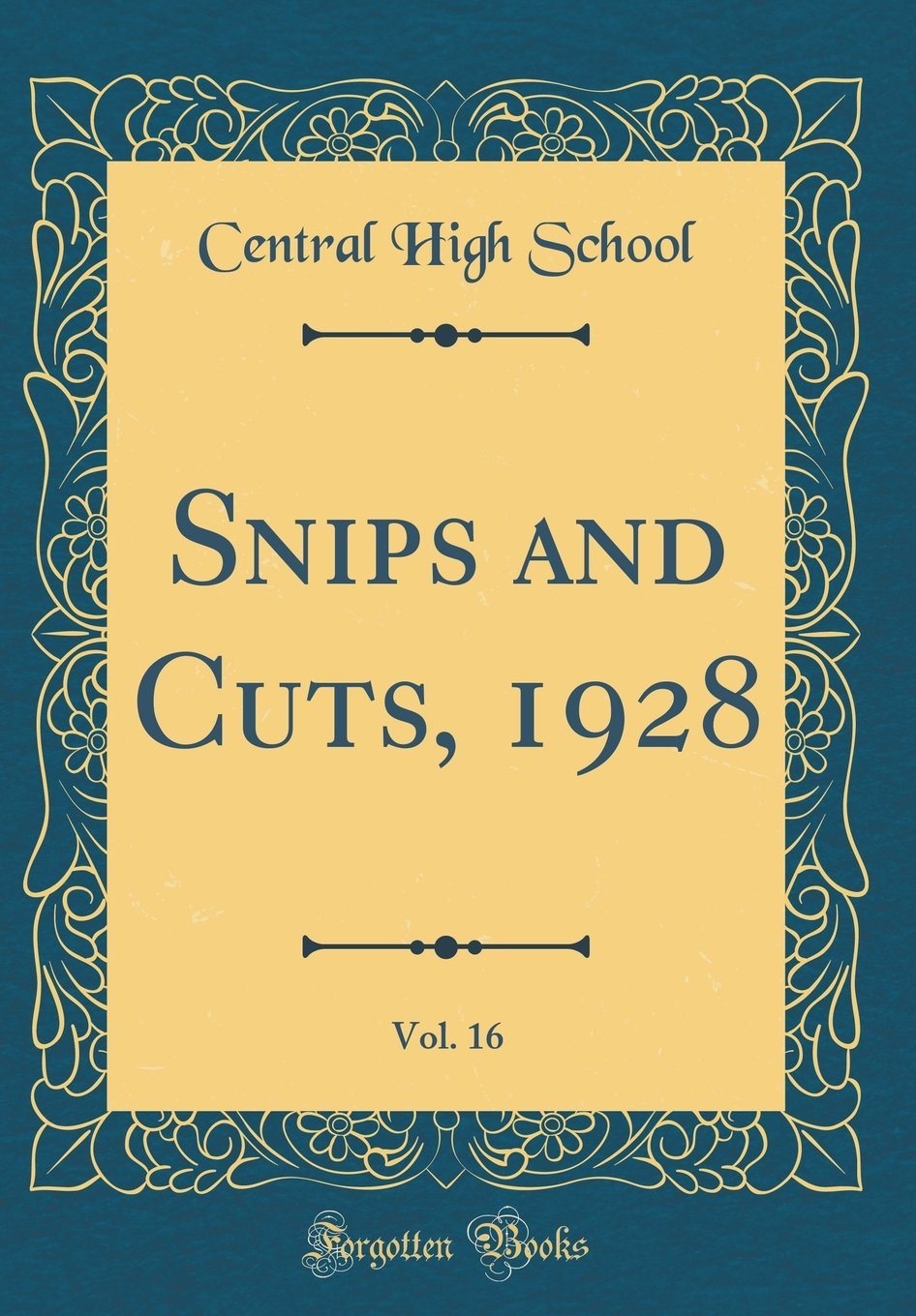 Snips and Cuts, 1928, Vol. 16 (Classic Reprint) pdf