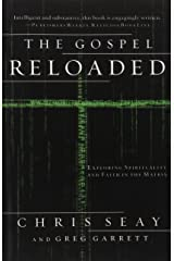 The Gospel Reloaded: Exploring Spirituality and Faith in The Matrix Paperback
