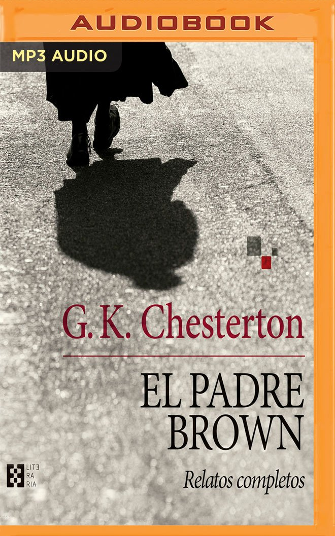 El padre Brown: Relatos completos (Spanish Edition): G. K. Chesterton, Juan Magraner: 9781978649842: Amazon.com: Books