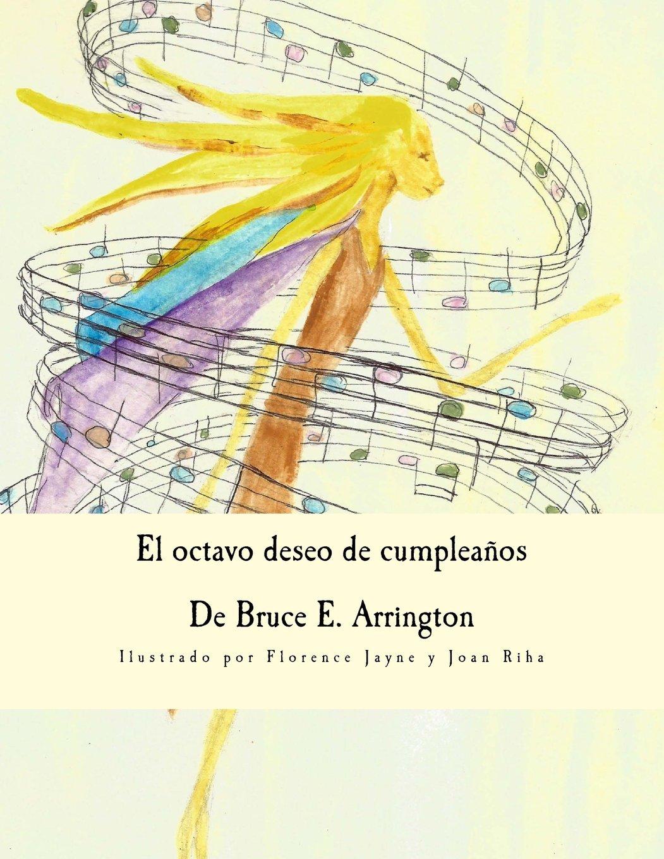 El octavo deseo de cumpleanos (Spanish Edition): Bruce E ...