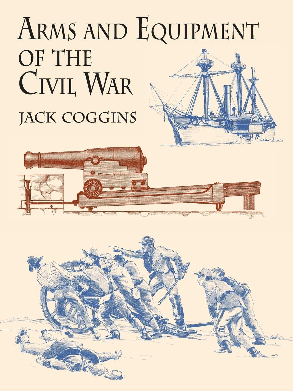 Arms and Equipment of the Civil War pdf epub