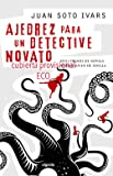 Ajedrez para un detective novato (Algaida Literaria - Eco)