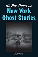 The Big Book of New York Ghost Stories (Big Book of Ghost Stories) Kindle Edition