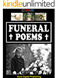 Funeral Poems: Death Poems Dedicated to Those Who Have Lost Someone Special (Heartfelt Funeral Poems Book 1)