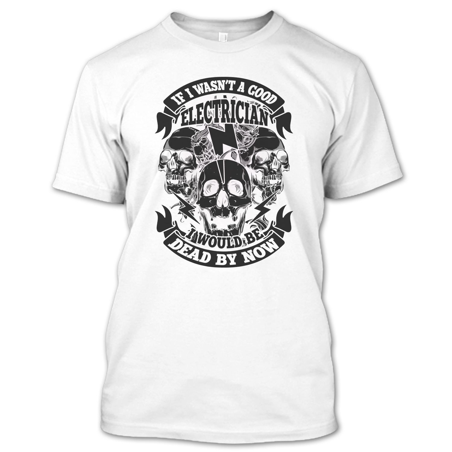 Ilctee A Good Electrican T Shirt Coolest Electrican T Shirt