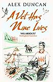 A Vet Has Nine Lives (The Original Bestselling Vet Series Book 2)