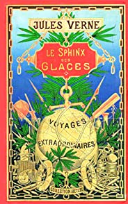 LE SPHINX DES GLACES (French Edition)