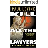 KILL ALL THE LAWYERS (Solomon vs. Lord Legal Thrillers)