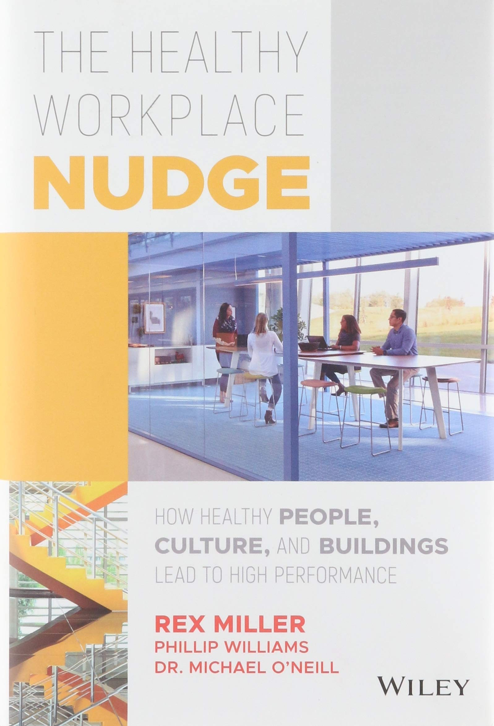 The Healthy Workplace Nudge: How Healthy