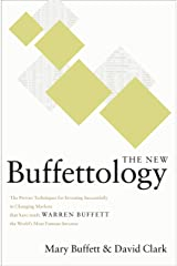 The New Buffettology: The Proven Techniques for Investing Successfully in Changing Markets That Have Made Warren Buffett the World's Most Famous Investor Kindle Edition