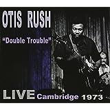 Double Trouble:Live Cambridge
