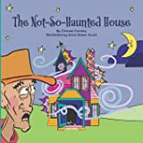 The Not-So-Haunted House