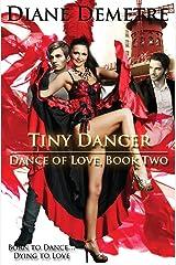 Tiny Dancer (Dance of Love) Paperback