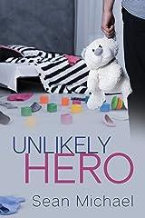 Unlikely Hero Kindle Edition