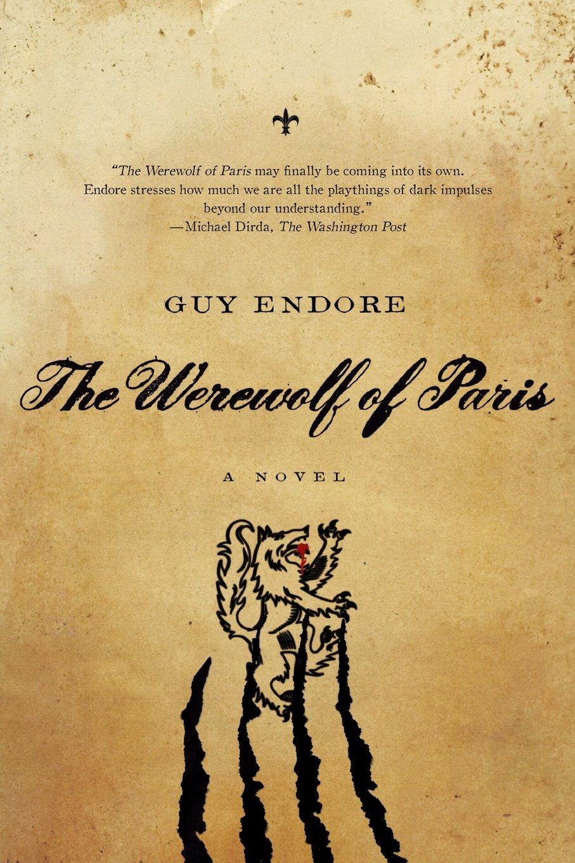 Werewolf of Paris: A Novel