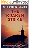 The Kraken Strike (USS Stonewall Jackson Book 7)