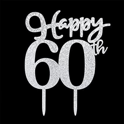 Happy 60th Cake Topper Glitter Silver Birthday Wedding Anniversary Party Decoration Sign