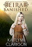 Eira: Banished (Viking Guardians Book 1)