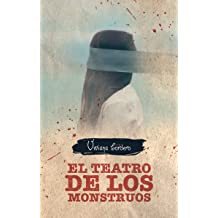 El Teatro de los Monstruos (Spanish Edition) Nov 11, 2018