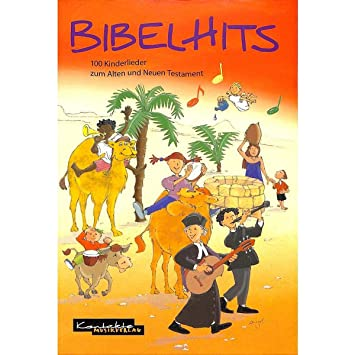 Bibbia Hits 100 Canzoni Per Bambini Zum Vecchio E Nuovo