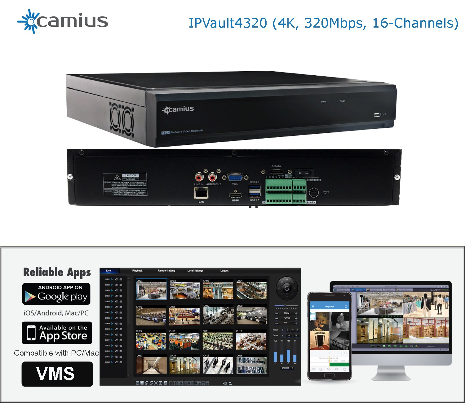 Camius IPvault4320 4K 16CH NVR, Supports Onvif IP camera, 4K HDMI, VGA output, FTP, DDNS, P2P, fits 4 SATA HDD (HDD is not included), Remote Access