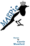 Magpie: A Collection of Really Short Stories