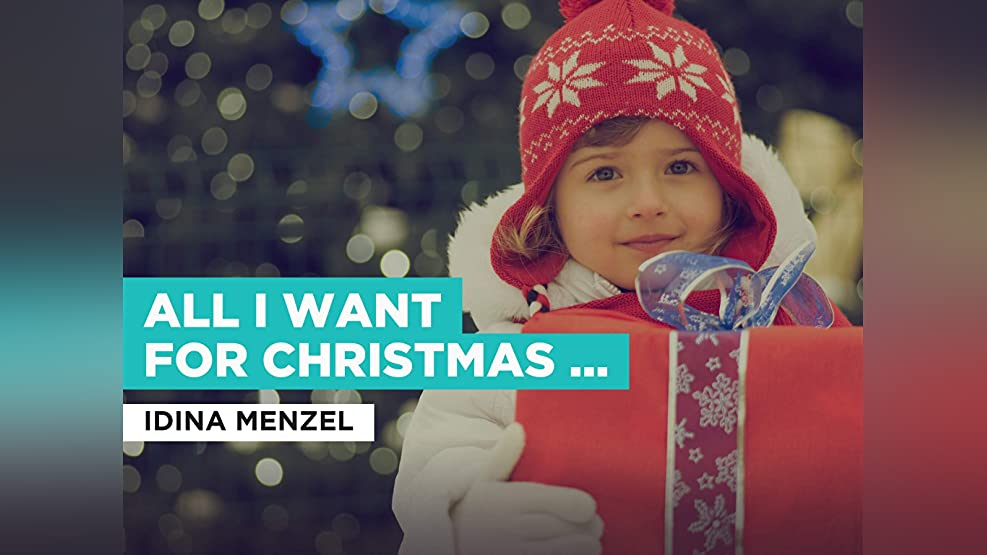 All I Want For Christmas Is You in the Style of Idina Menzel