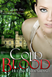 Cold Blood (Dirty Blood series Book 2)