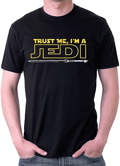 NEW Trust Me I/'m A Jedi Master T-Shirt  The force is strong with this shirt