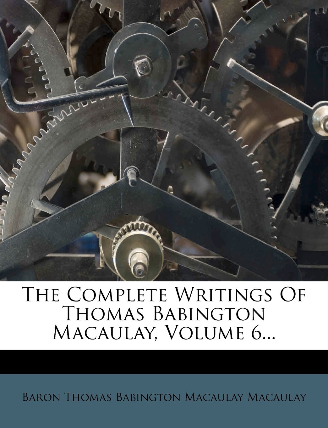 Read Online The Complete Writings Of Thomas Babington Macaulay, Volume 6... ebook