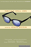 Fabulous Small Jews: Stories