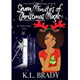 Seven Minutes of Christmas Magic : An Enemies to Lovers Romance (In the Cards Book 2)